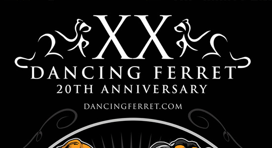 Dancing Ferret 20th Anniversary