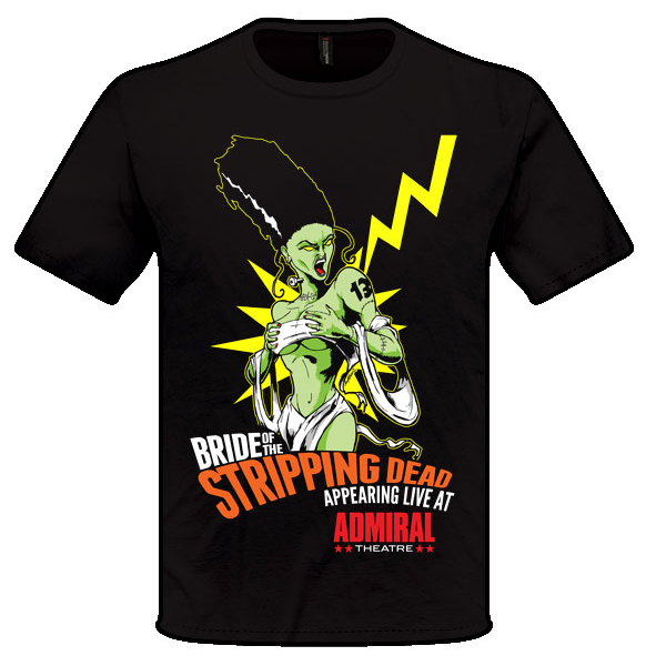 Bride of the Stripping Dead - Shirt Design