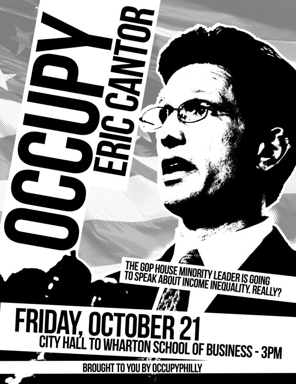 Occupy Philly - Occupy Eric Cantor